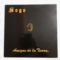 Discos de vinilo: SOGO. AMIGOS DE LA TIERRA. ALMA RECORDS ALMA-0002. ESPAÑA 1992.. Lote 200384962