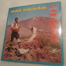 Discos de vinilo: ASÍ CANTA CANARIAS - ISAS Y TRÍO / MALAGUEÑAS. Lote 200513117