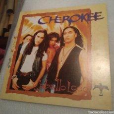 Discos de vinilo: CHEROKEE - CABALLO LOCO. Lote 200517248