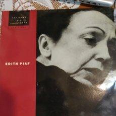 Discos de vinilo: EDITH PIAF ARTISTAS SIN FRONTERAS SERIE ORO. DOBLE LP. Lote 200539997