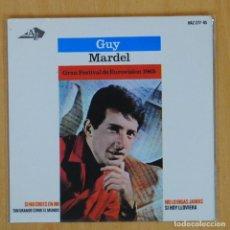 Discos de vinilo: GUY MARDEL - GRAN FESTIVAL DE EUROVISION 1965 + 4 - EP. Lote 200541032