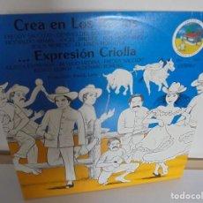 Discos de vinilo: CREA EN LOS RECIOS. EXPRESION CRIOLLA. 2 LP VINILO. EDICIONES AMON. VER FOTOGRAFIAS ADJUNTAS. Lote 200549803