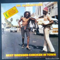 Discos de vinilo: DR. ALIMANTADO - BEST DRESSED CHICKEN IN TOWN . LP VINILO - VINYL LP REGGAE. Lote 200555140