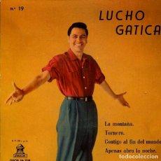 Dischi in vinile: LUCHO GATICA / LA MONTAÑA + 3 (EP 1959). Lote 200609252