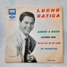 Discos de vinilo: LUCHO GATICA. SABOR A NADA. EP. ODEÓN DSOE 16.625. 1964. FUNDA VG+. DISCO VG+.. Lote 200639655