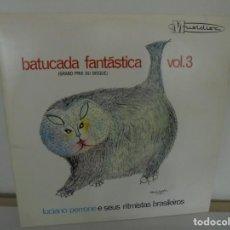 Discos de vinilo: BATUCADA FANTASTICA VOL.3. LUCIANO PERRONE E SEUS RITMISTAS BRASILEIROS. LP VINILO. MUSIDISC RCA. Lote 200646047