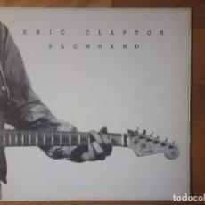 Discos de vinilo: ERIC CLAPTON - SLOWHAND - LP - RSO - GATEFOLD - EDICIÓN ESPAÑOLA - 1977 VG+/VG+. Lote 200646498