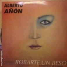 Discos de vinilo: ALBERTO AÑON ROBARTE UN BESO - MAXI. Lote 200656460
