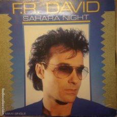 Discos de vinilo: FR DAVID - SAHARA NIGHT - MAXI. Lote 200657087