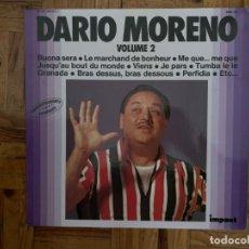 Discos de vinilo: DARIO MORENO – VOLUME 2 SELLO: IMPACT – 6371 155 SERIE: ENREGISTREMENTS ORIGINAUX – 6371 155 F. Lote 200725318