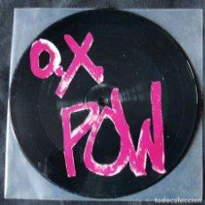 Discos de vinilo: OX POW - PICTURE DISC - ESPERANDO EN LA CALLE - SINGLE - PUNK AÑOS 80 - NUEVO -. Lote 200735431