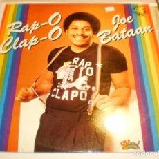 Disques de vinyle: LP JOE BATAAN. RAP-O CLAP-O. SAL SOUL 1980 SPAIN (PROBADO Y BIEN). Lote 200741602