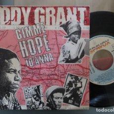 Discos de vinilo: EDDY GRANT: GIMME HOPE JO'ANNA (SINGLE ESPAÑOL). Lote 200746818