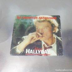 Discos de vinilo: JOHNNY HALLYDAY ---- LE CHANTEUR ABANDONNÉ & PENDUE A MON COU -- ( NM OR M- ) ( VG+ ). Lote 200756140