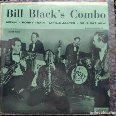 Discos de vinilo: BILL BLACK'S COMBO - BILL BLACK'S COMBO (7, EP) (LONDON RECORDS) EDGE 71844 (D:NM). Lote 200776180