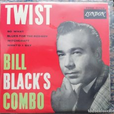 Discos de vinilo: BILL BLACK'S COMBO - TWIST (EP) (HI RECORDS)	EDGE 71749 (D:NM). Lote 200776211