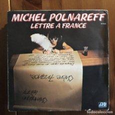 Dischi in vinile: MICHEL POLNAREFF - LETTRE A FRANCE - SINGLE ATLANTIC FRANCIA 1977. Lote 200783988