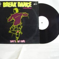 Discos de vinilo: BREAK DANCE THAT´S ALL FOLKS. Lote 200784606