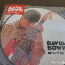 Discos de vinilo: DAVID BOWIE - BE MY WIFE - PICTURE DISC - 40 ANIVERSARIO - . Lote 200793885