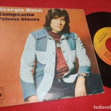 Dischi in vinile: GEORGIE DANN CAMPESINO/PALOMA BLANCA 7'' SINGLE 1975 CBS. Lote 200794015