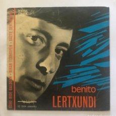 Discos de vinilo: BENITO LERTXUNDI - EZ DOK AMAITU 1967. Lote 200795082
