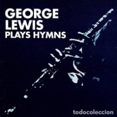 Discos de vinilo: GEORGE LEWIS - PLAYS HYMNS 1965, PURO NEW ORLEANS, RARE, ORG USA EDT, EXC. Lote 200838403