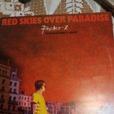 Discos de vinilo: FISCHER-Z. RED SKIES OVER PARADISE.. Lote 200871850
