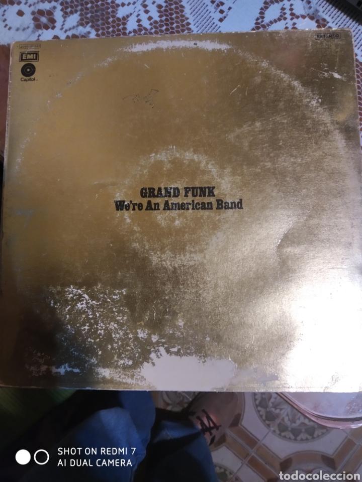 GRAND FUNK. WE'RE AN AMERICAN BAND. VER FOTOS DE SU ESTADO. EDITADO EN ESPAÑA 1973. (Música - Discos - LP Vinilo - Pop - Rock Extranjero de los 50 y 60)