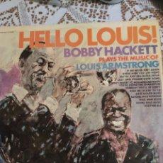 Discos de vinilo: HELLO LOUIS! BOBBY HACKETT INTERPRETA LA MÚSICA DE LOUIS ARMSTRONG.. Lote 200879555