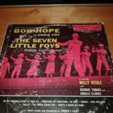 Discos de vinilo: EDDIE FOY AND THE SEVEN LITTLE FOYS - BOB HOPE - RCA VICTOR LPM 3275 - USA. Lote 201167263