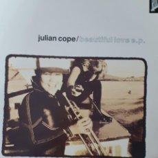 Discos de vinilo: JULIAN COPE BEAUTIFIUL LOVE 4 TEMAS MAXI. Lote 201185850