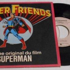 Discos de vinilo: SUPERFRIENDS SUPERMAN THEME FROM SUPERMAN WONDER WOMAN SINGLE IMPORT FRANCE 1979. Lote 201203667