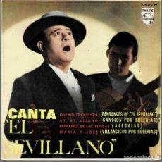 Discos de vinilo: EL SEVILLANO - CANTA / QUE NO TE QUISIERAN... EP PHILIPS DE 1964 RF-4265. Lote 201213866