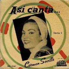 Dischi in vinile: CARMEN SEVILLA - ASI CANTA SERIE 1 / EP REGAL RF-4270/ SEDL 19047. Lote 201215356