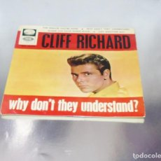 Discos de vinilo: CLIFF RICHARD ---THE MINUTE YOU´RE GONE / WHY DON´T THEY UNDERSTAND + 2 AÑO 1965 ( NM OR M- ). Lote 183410216