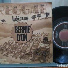 Dischi in vinile: BERNIE LYON: INFIERNO (SINGLE ESPAÑOL). Lote 201227257