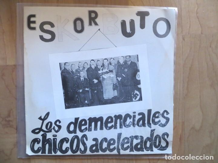 ESKORBUTO: LOS DEMENCIALES CHICOS ACELERADOS (SINGLE,SOLO LA FUNDA) 1987 (Música - Discos - Singles Vinilo - Punk - Hard Core)