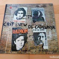 Discos de vinilo: LP CRIT I VEU CATALUNYA LLUIS LLACH RAIMON MUNTANER PI DE LA SERRA APOLO BUEN ESTADO. Lote 201282216