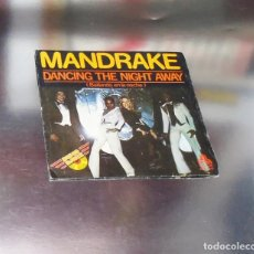 Discos de vinilo: MANDRAKE --- DANCING THE NIGHT AWAY / MANHATTAN ---MINT ( M ). Lote 183368570