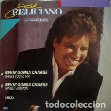 Discos de vinilo: JOSE FELICIANO - NEVER GONNA CHANGE. Lote 201323356