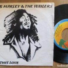 Discos de vinilo: BOB MARLEY: IS THIS LOVE (SINGLE ESPAÑOL). Lote 201337370