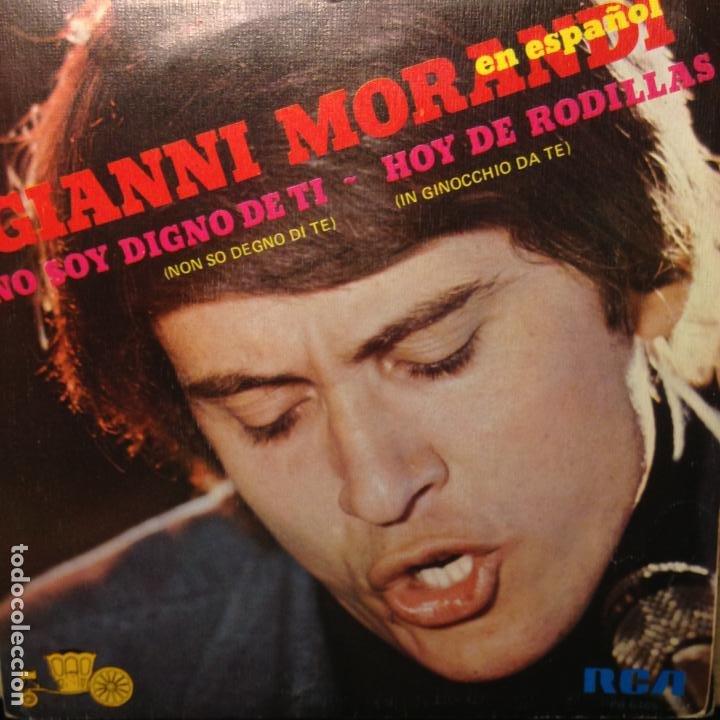 GIANNI MORANDI EN ESPAÑOL - NO SOY DIGNO DE TI - HOY DE RODILLAS (Música - Discos - Singles Vinilo - Canción Francesa e Italiana)