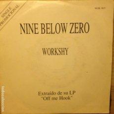 Discos de vinilo: NINE BELOW ZERO - WORKSHY. Lote 201349915