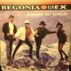 Discos de vinilo: BEGONIA REX ROMPE EL HIELO. Lote 201350940