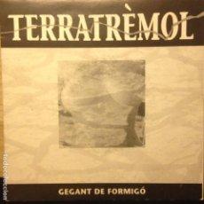 Discos de vinilo: TERRATREMOL GEGANT DE FORMIGO. Lote 201351103