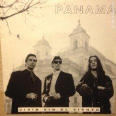 Discos de vinilo: PANAMA VIVIR SIN EL VIENTO. Lote 201351785