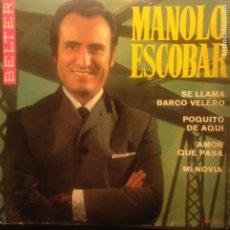Discos de vinilo: MANOLO ESCOBAR SE LLAMA BARCO VELERO. Lote 201373133