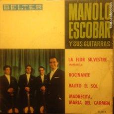 Discos de vinilo: MANOLO ESCOBAR Y SUS GUITARRAS LA FLOR SILVESTRE. Lote 201373155