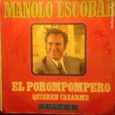 Discos de vinilo: MANOLO ESCOBAR EL POROMPOMPERO. Lote 201373293