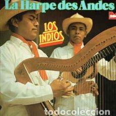 Discos de vinilo: LOS INDIOS - LA HARPE DES ANDES. Lote 201467552